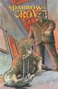 Sparrow & Crowe #2